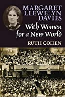 Margaret Llewelyn Davies: With Women for a New World