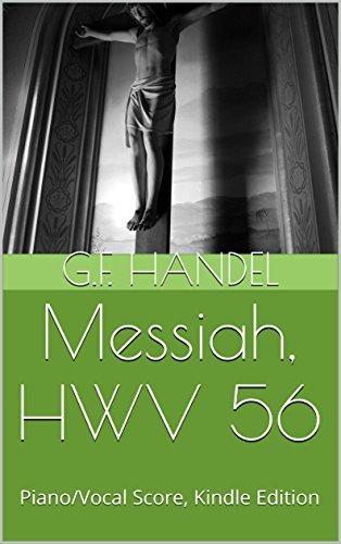 Messiah, HWV 56: Piano/Vocal Score, Kindle Edition