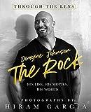 The Rock: Through the Lens: His ...
