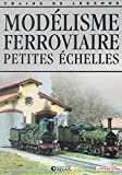 Modélisme ferroviaire, petites échelles, Trains de légende, Transport, Rail, Chemin de fer, Locomotive, cheminots