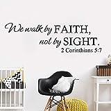 pegatinas de pared fluorescentes Caminamos por la fe, no por la vista Escritura 2 Corintios 5: 7 Cita religiosa Cita