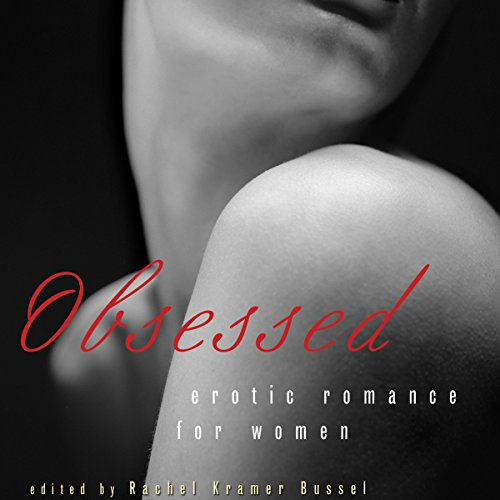Obsessed: Erotic Romance for Women cover art