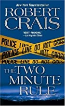 By Robert Crais:The Two Minute Rule [Mass Paperback]