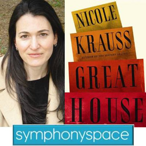 Thalia Book Club: Nicole Krauss' 'Great House' audiobook cover art