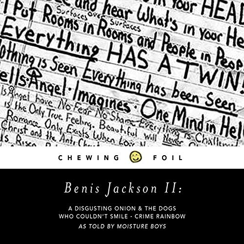 Benis Jackson II: A Disguesting Onion & the Dogs Who Couldn't Smile (Crime Rainbow)
