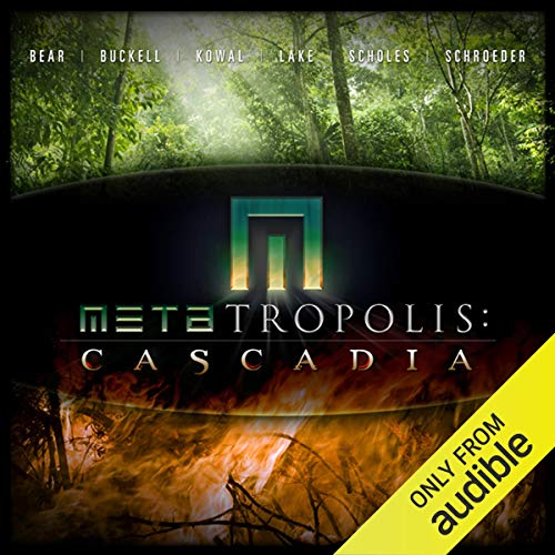 METAtropolis: Cascadia audiobook cover art