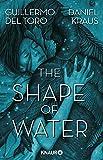 The Shape of Water: Roman - Guillermo del Toro