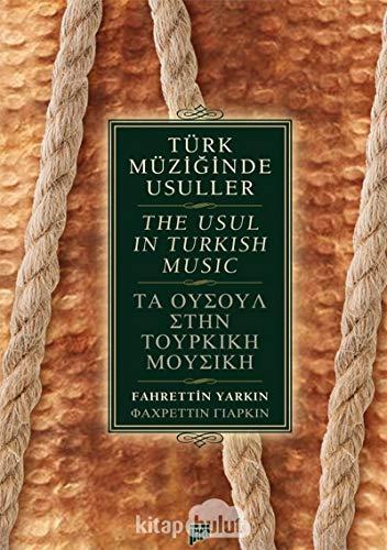 Türk Müziginde Usuller The Usul in Turkish Music
