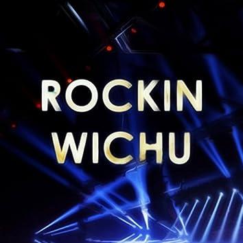 Rockin Wichu
