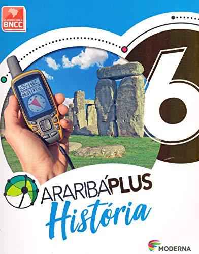 Araribá Plus. História - 6º Ano