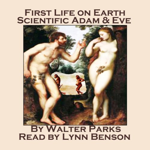 First Life on Earth, Scientific Adam & Eve audiobook cover art
