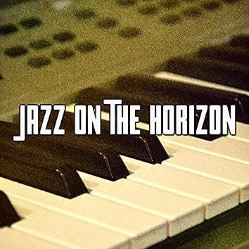 Jazz on the Horizon