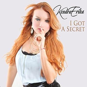 I Got a Secret