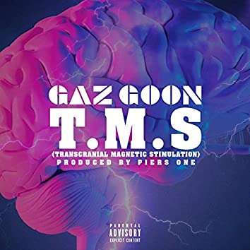 T.M.S (Transcranial Magnetic Stimulation) [feat. Piers One]