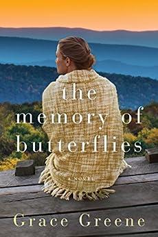 The Memory of Butterflies: A Novel by [Grace Greene]