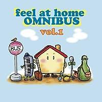 feel at home OMNIBUS vol.1