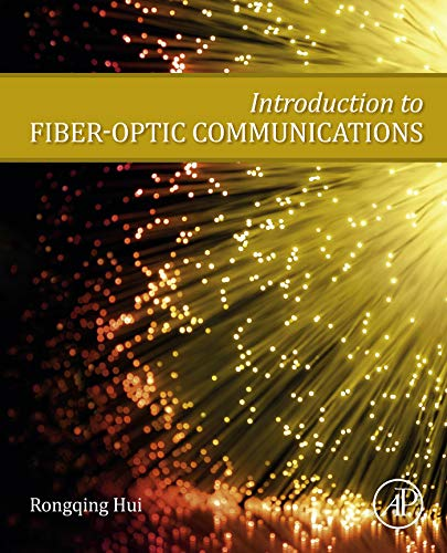 Introduction to Fiber-Optic Communications (English Edition)