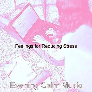 Feelings for Reducing Stress