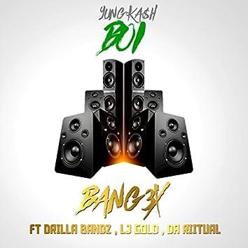 Bang 3x