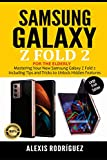 SAMSUNG GALAXY Z FOLD 2 FOR THE ELDERLY (LARGE PRINT EDITION): Mastering Your New Samsung Galaxy Z Fold 2 Including Tips and Tricks to Unlock Hidden Features
