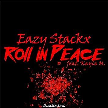 Roll in Peace (feat. Kayla M.)