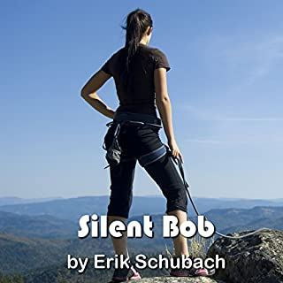 Silent Bob                   By:                                                                                                                                 Erik Schubach                               Narrated by:                                                                                                                                 Hollie Jackson                      Length: 4 hrs and 50 mins     175 ratings     Overall 4.5