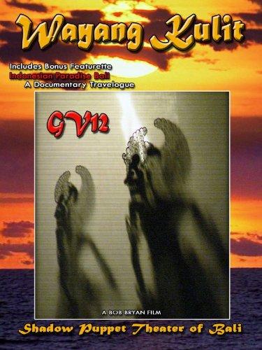 GRAFFITI VERITE' 12 (GV12) WAYANG KULIT: Shadow Puppet Theater of Bali