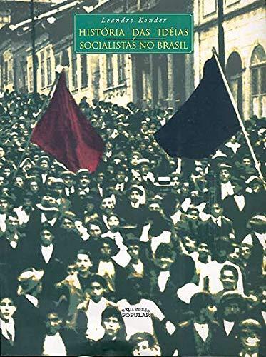 História das Ideias Socialistas no Brasil
