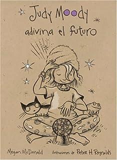 Judy Moody Adivina El Futuro (Judy Moody Predicts The Future) (Turtleback School & Library Binding Edition) (Judy Moody (S...