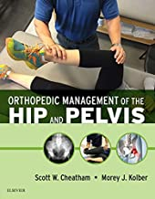 Orthopedic Management of the Hip and Pelvis - E-Book