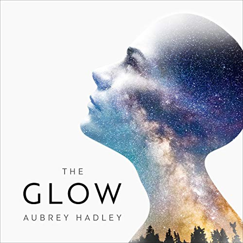The Glow  By  cover art