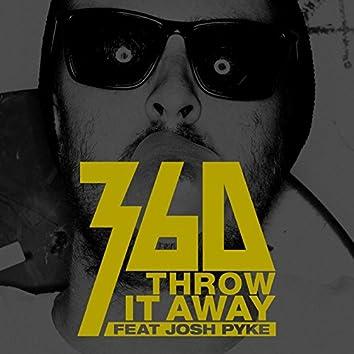 Throw It Away