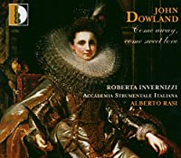 Dowland: Come Away, Come Sweet