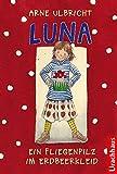 Luna: Ein Fliegenpilz im Erdbeerkleid - Arne Ulbricht