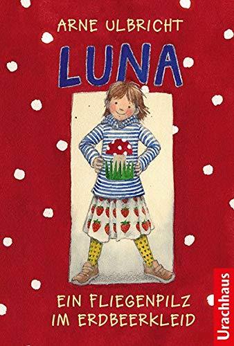 Luna: Ein Fliegenpilz im Erdbeerkleid