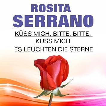 Rosita Serrano  Küss mich, bitte, bitte, küss mich   Es leuchten die Sterne