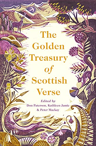 Compare Textbook Prices for The Golden Treasury of Scottish Verse Main Edition ISBN 9781838852610 by Jamie, Kathleen,Paterson, Don,Mackay, Peter