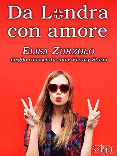 Da Londra con amore (Italian Edition)