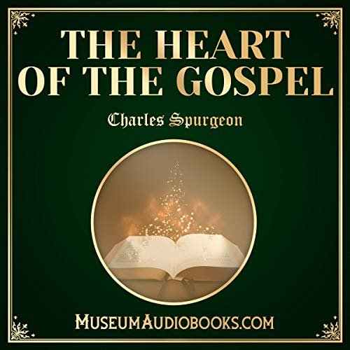 The Heart of the Gospel audiobook cover art