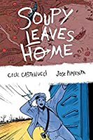 Soupy Leaves Home (Second Edition)