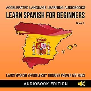 Learn Spanish for Beginners: Learn Spanish Effortlessly Through Proven Methods cover art