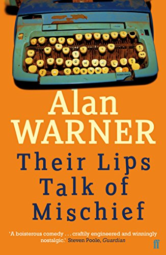 Their Lips Talk of Mischief (English Edition)