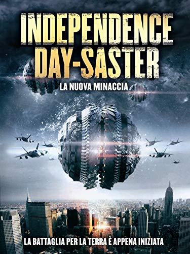 Independence Daysaster - La nuova minaccia