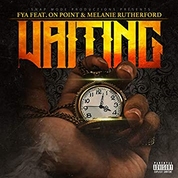 Waiting (feat. On Point & Melanie Rutherford)