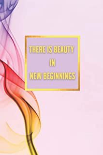 There is Beauty In New Beginnings (Creating My Truth)