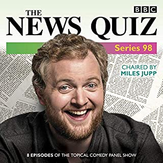 The News Quiz: Series 98     The Topical BBC Radio 4 Comedy Panel Show              By:                                                                                                                                 BBC Radio Comedy                               Narrated by:                                                                                                                                 Andy Hamilton,                                                                                        full cast,                                                                                        Hugo Rifkind,                   and others                 Length: 3 hrs and 41 mins     3 ratings     Overall 5.0