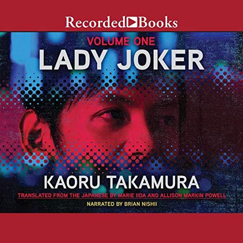 Lady Joker, Volume 1 Audiobook By Kaoru Takamura, Marie Iida - translator, Allison Markin Powell - translator cover art