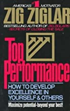 Top Performance/How to Develop Excellence in Yourself and Others