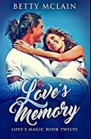 Love's Memory: Premium Hardcover Edition