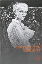 La Construccion Delirante (Spanish Edition)